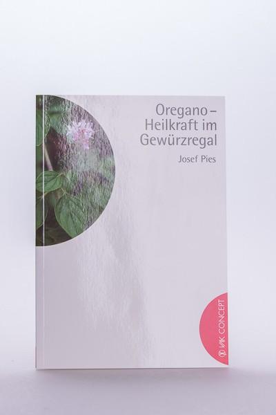 Oregano - Heilkraft im Gewürzregal